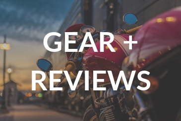 MOTORCYCLE GEAR AND REVIEWS